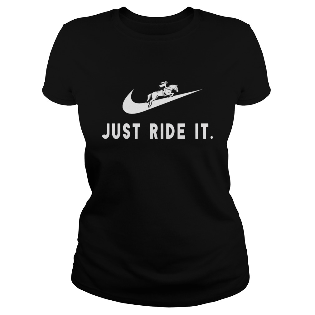 Just Ride It ladies tee Shirt