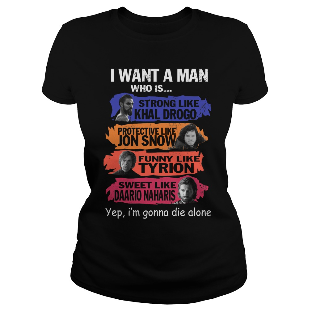 I Want A Man Who Is Ladies tee Shirt