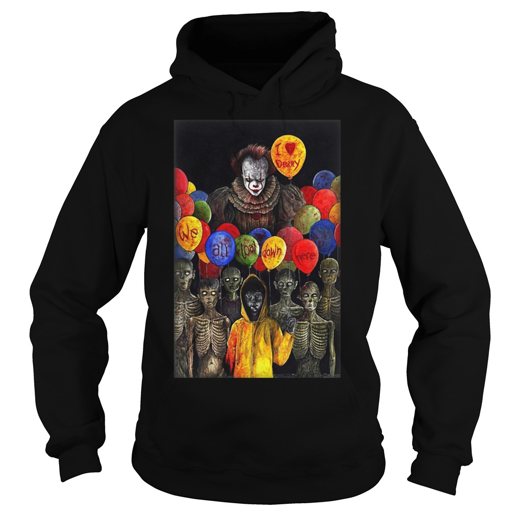 I Lerry we all float down here Pennywise hoodie