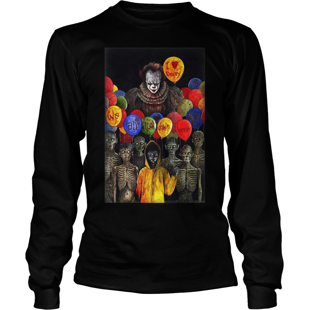 I Lerry we all float down here Pennywise longsleeve tee