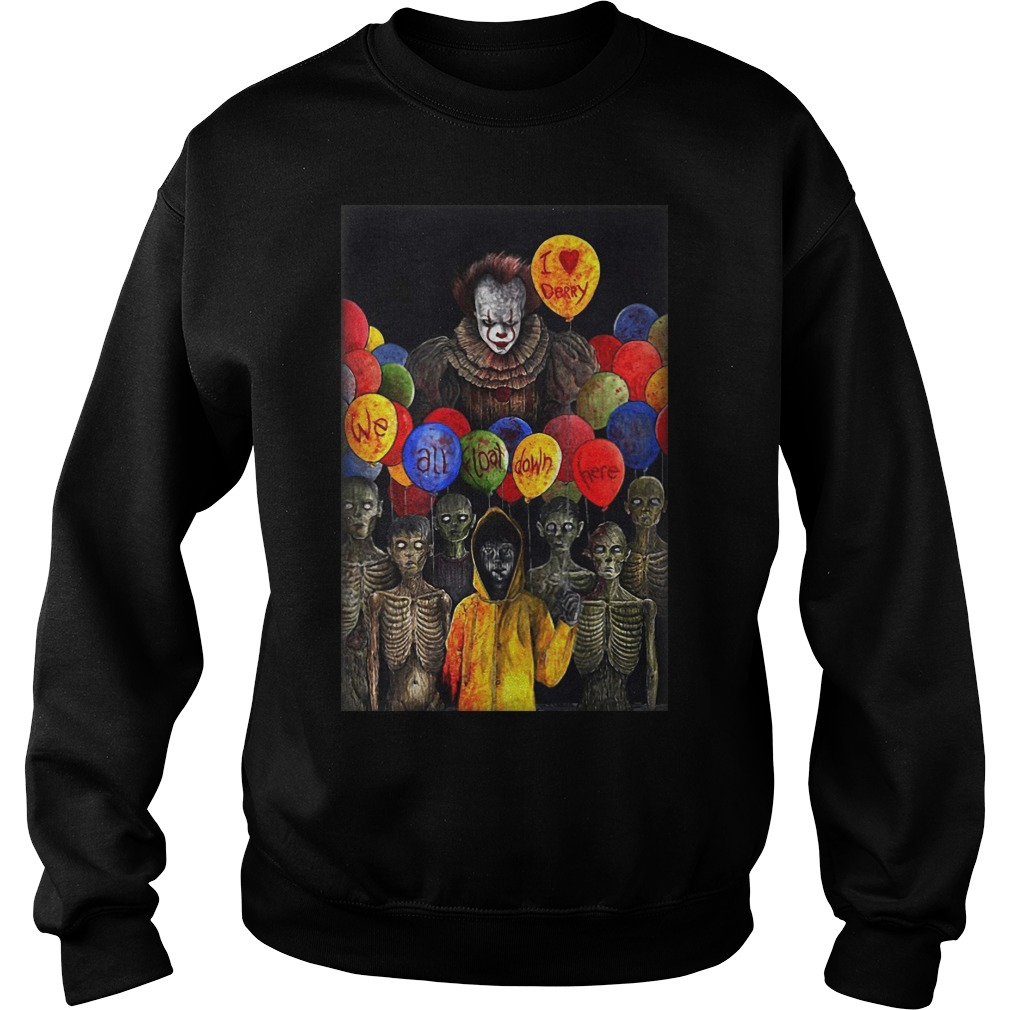 I Lerry we all float down here Pennywise sweatshirt