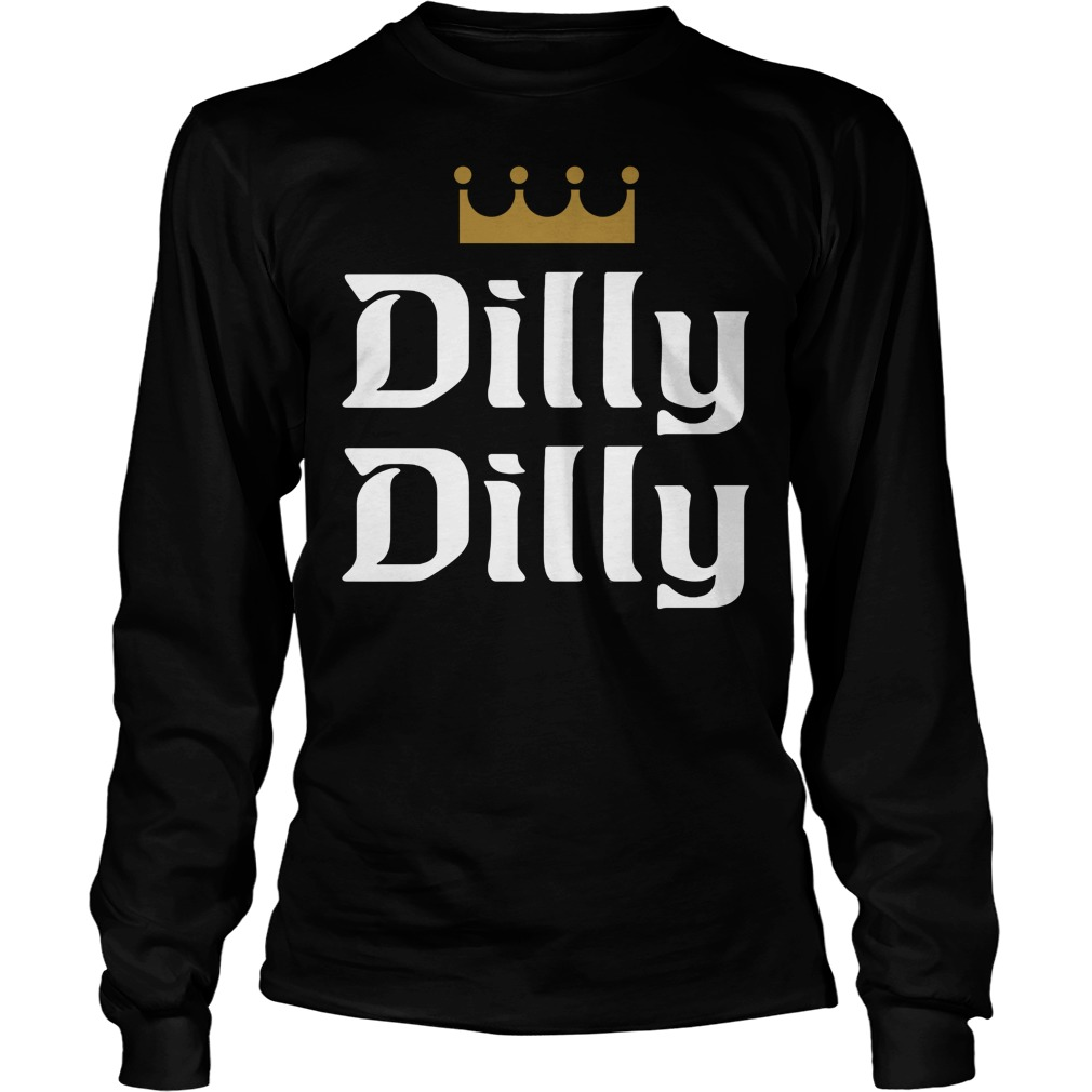 Official dilly dilly longsleeve tee