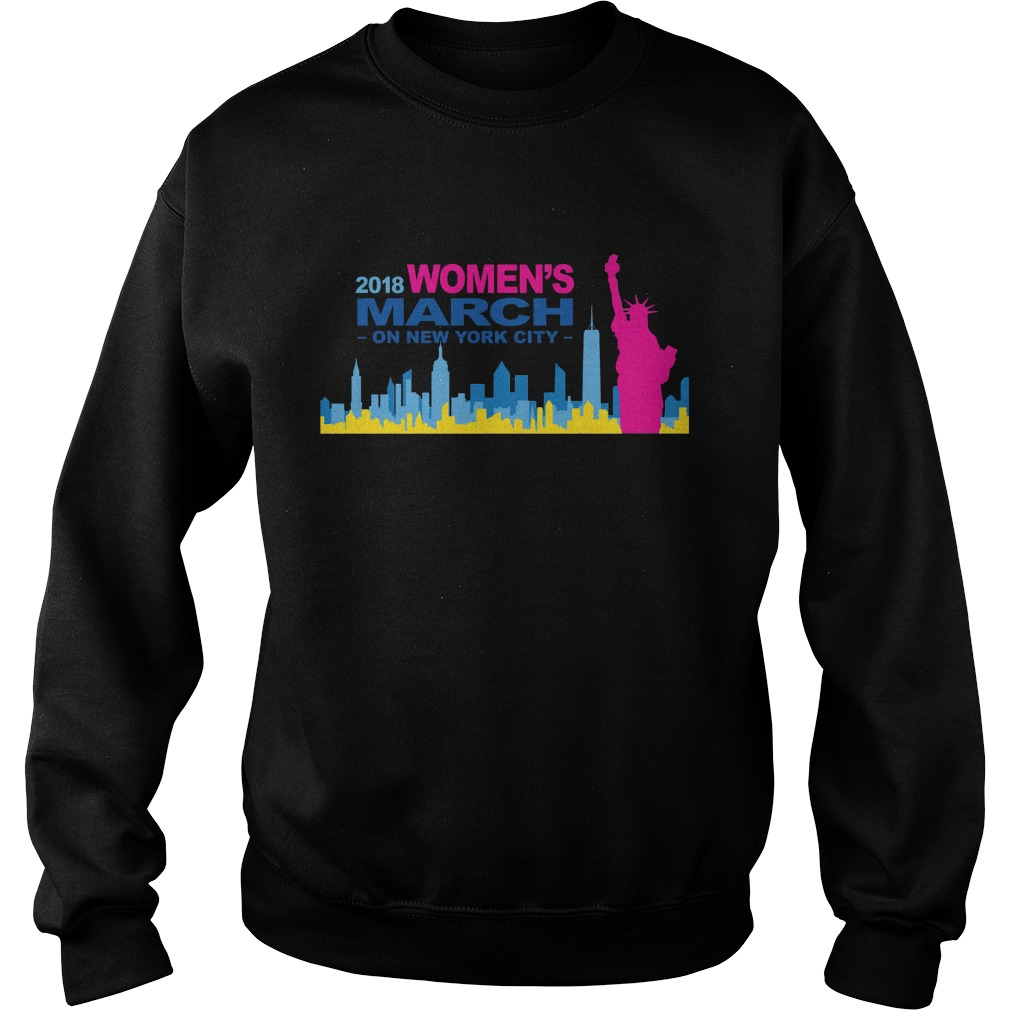 Official 2018 Womens March on New York city sweat shirt