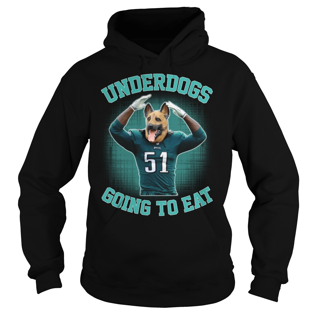6c0b3d68113 Link buy: Underdogs Going To Eat Philadelphia Eagles Super Bowl 2018 hoodie