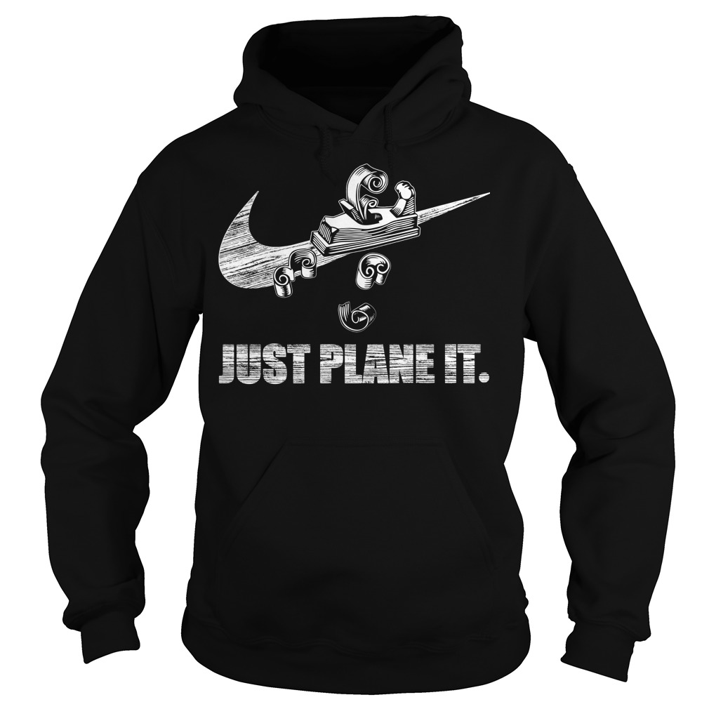 Just Plane It Hoodie