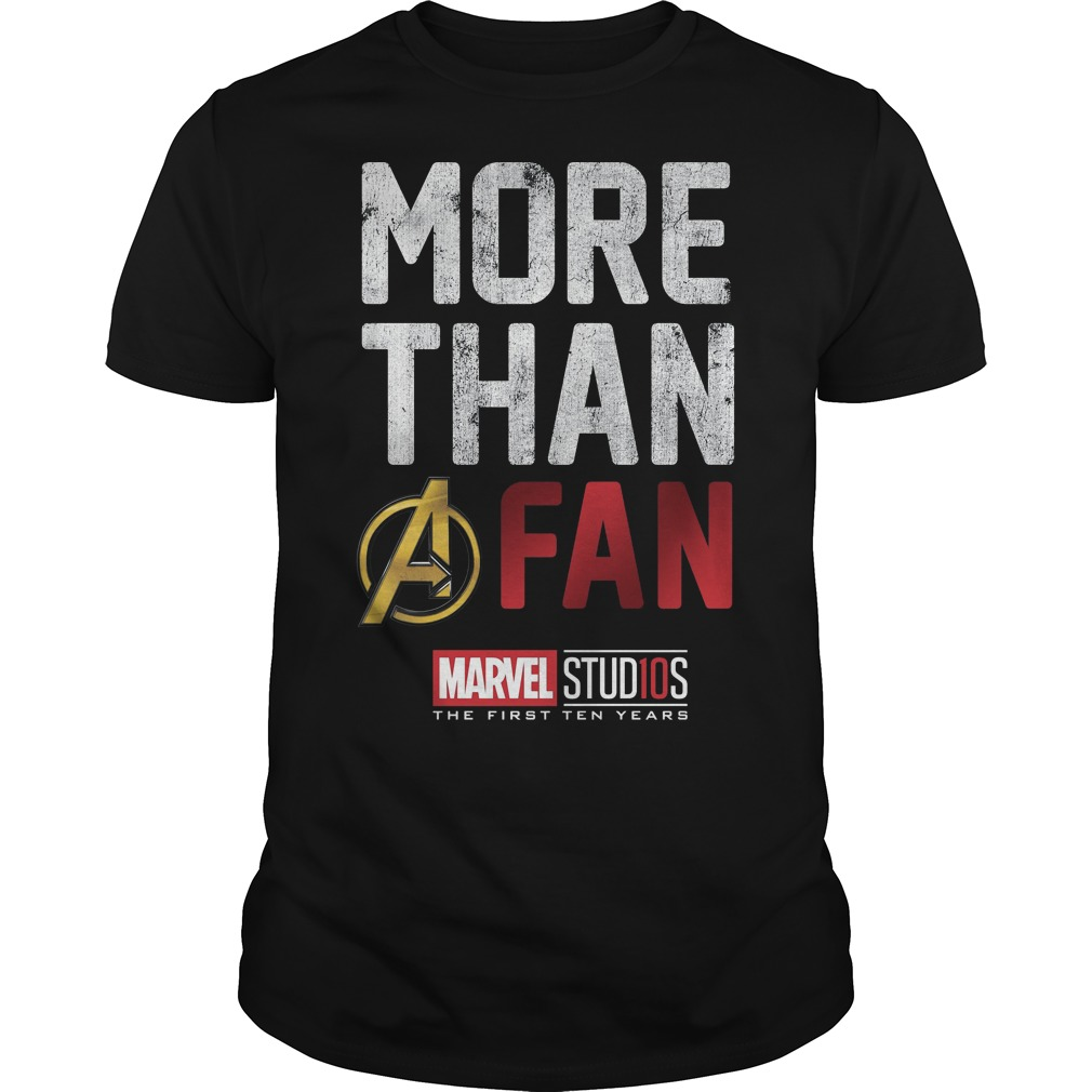 Marvel Studios Ten Years More Than A Fan guys shirt