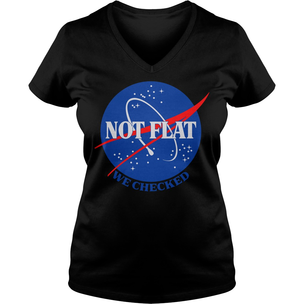 Official Not flat We Checked Nasa ladies v neck