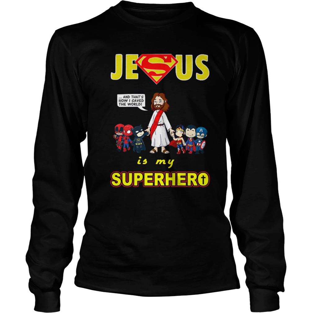 Jesus is my Superhero longsleeve shirt