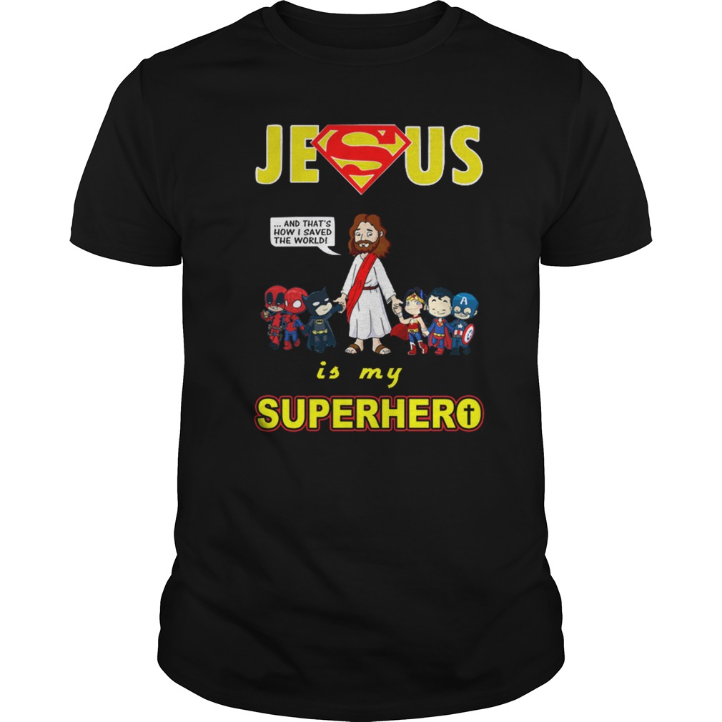 Jesus is my Superhero guys shirt