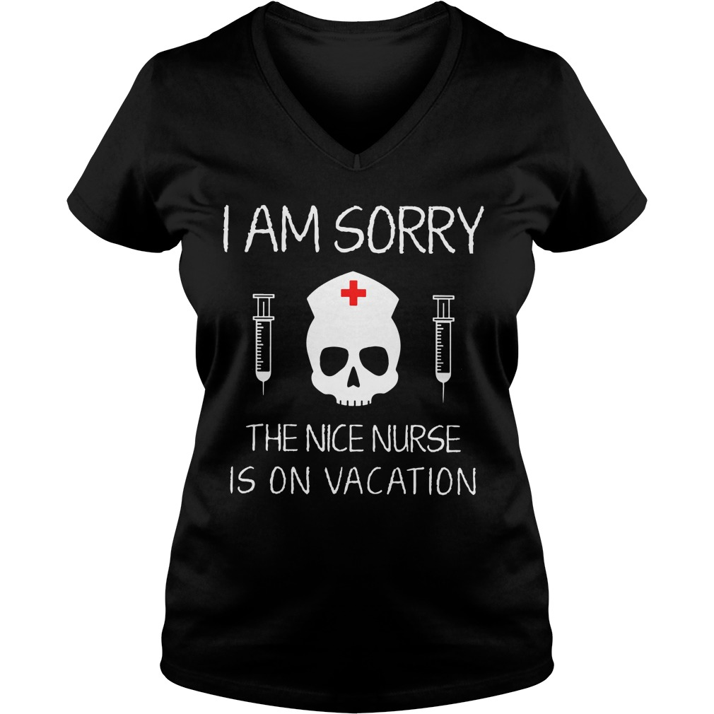 I am sorry The Nice Nurse is on Vacation ladies v neck