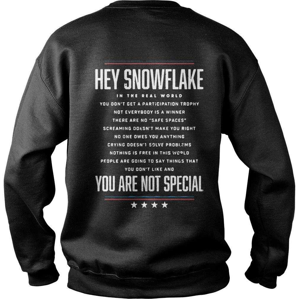 Hey Snowflake You Are Not Special sweater
