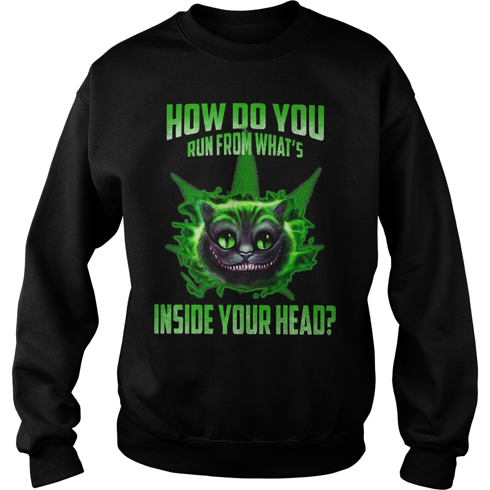 How do you run from what's inside your head sweater