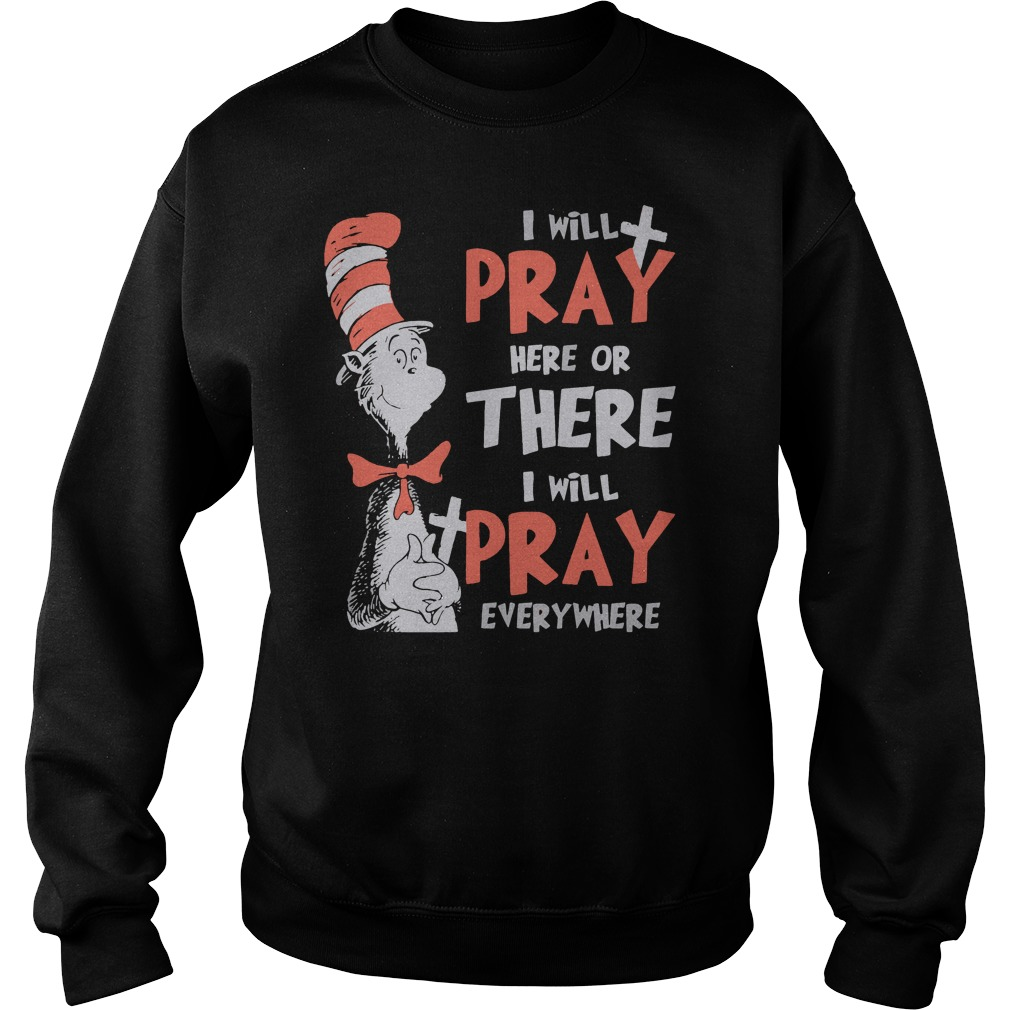 Dr seuss I will pay here or there everywhere sweater