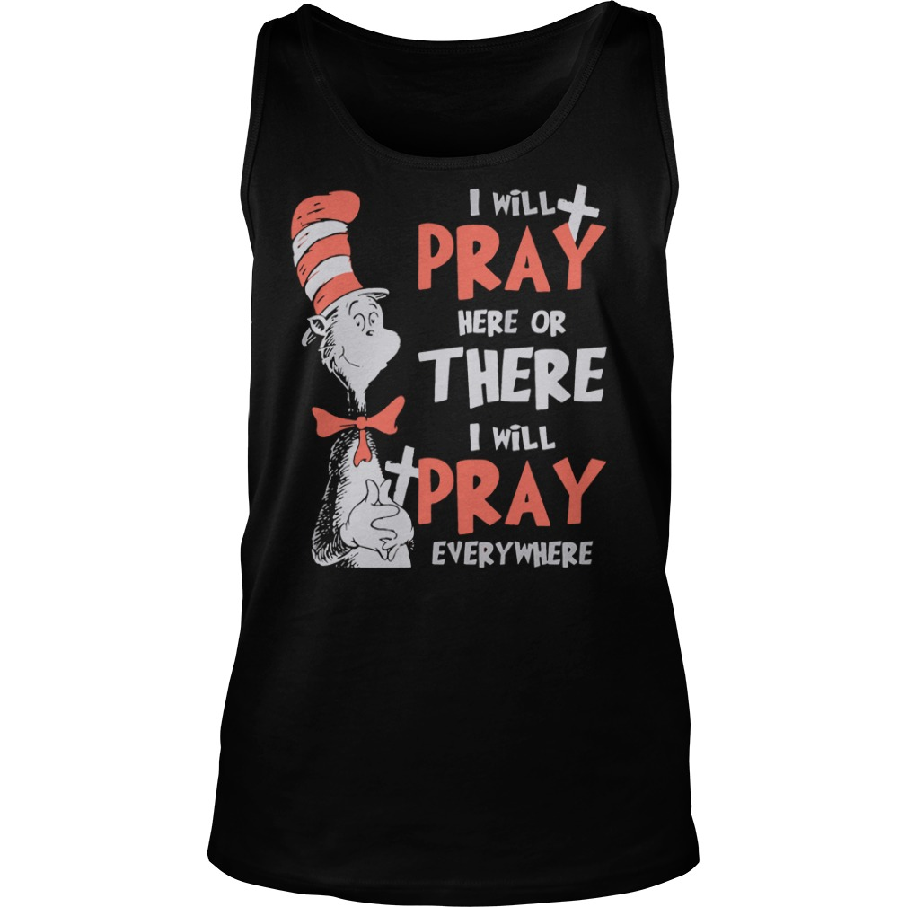 Dr seuss I will pay here or there everywhere tank top
