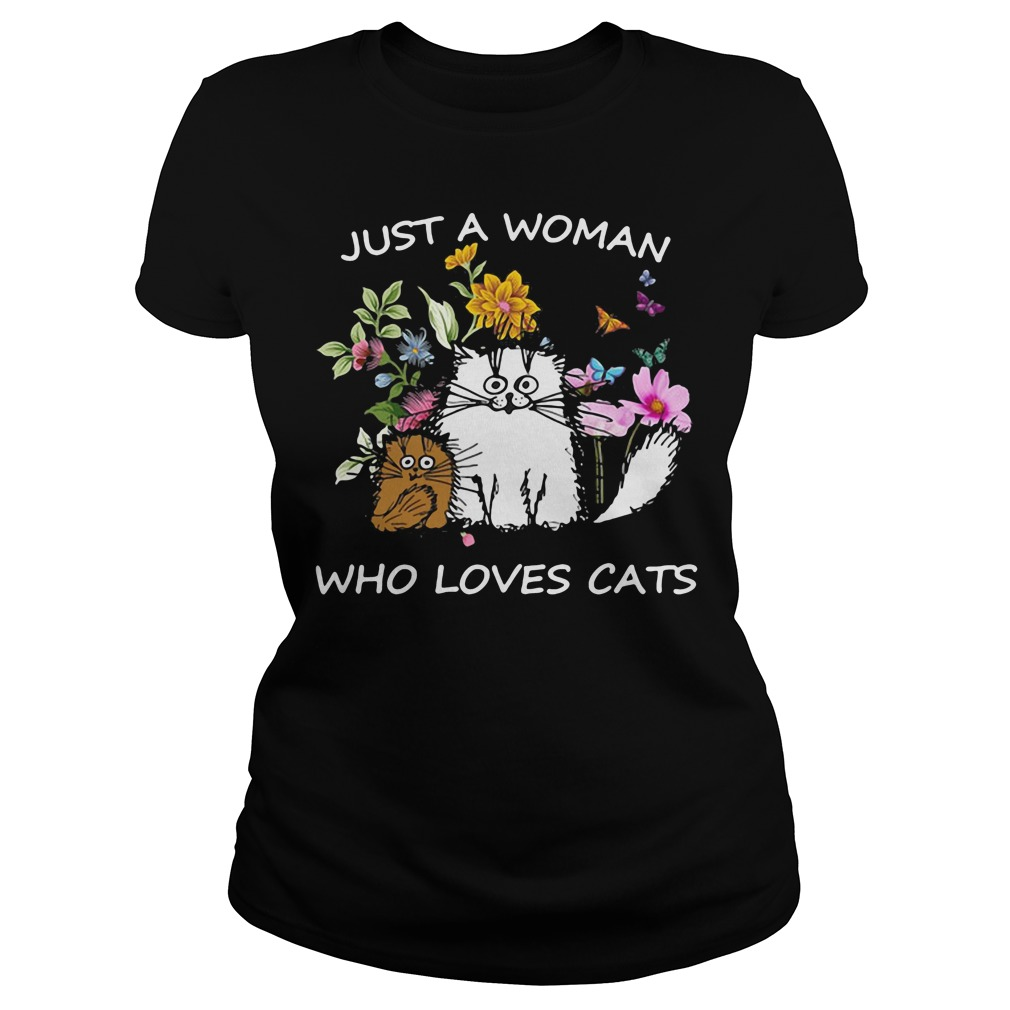Just a woman Who loves baby Cast ladies shirt