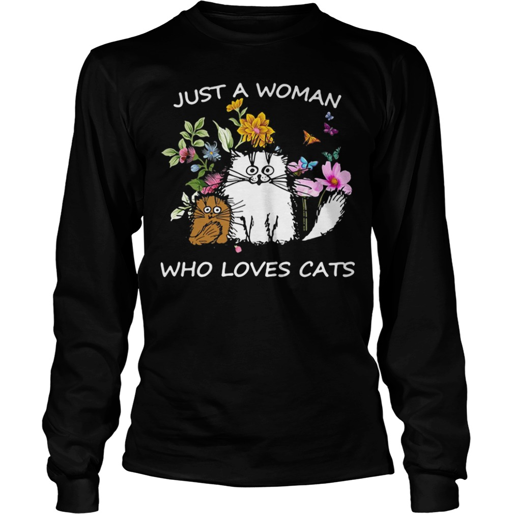Just a woman Who loves baby Cast longsleeve shirt