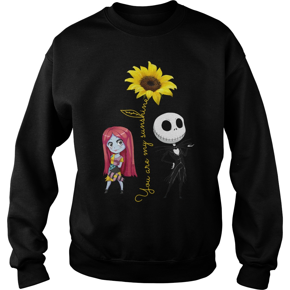 Jack and Sally: You Are My Sunshine Sunflower Sweatshirt