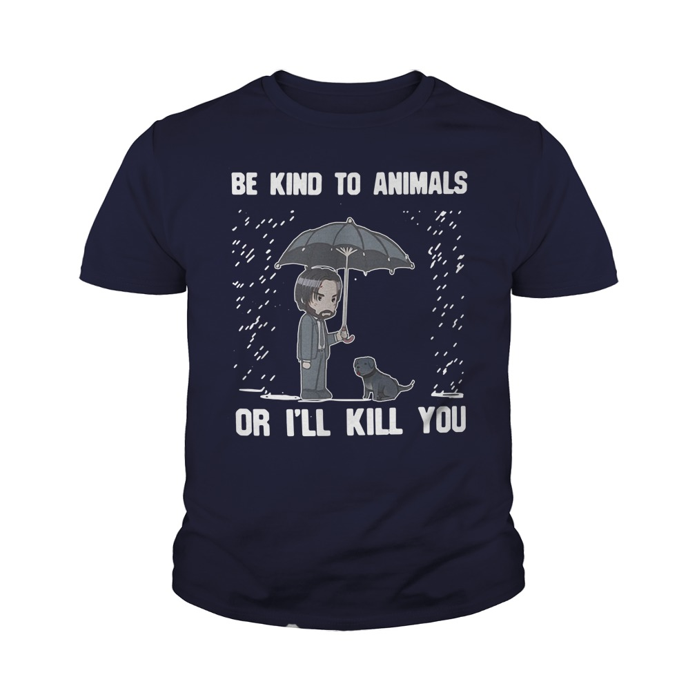 CustomCat Keanu Reeves Be Kind to Animals or I'll Kill You Youth Shirt