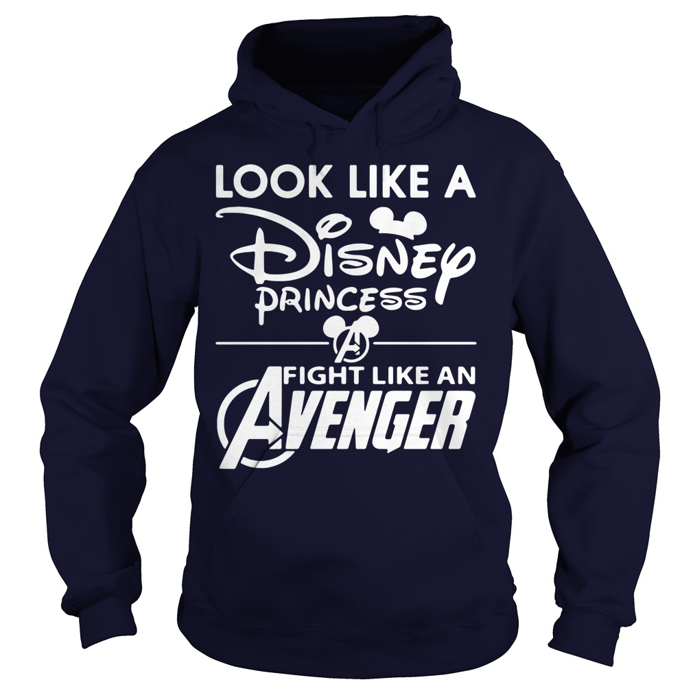 Look Like A Disney Princess Fight Like An Avenger Hoodie
